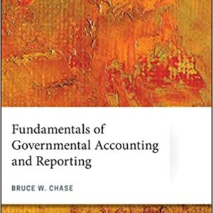 Fundamentals of Governmental Accounting and Reporting - eBook
