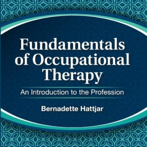 Fundamentals of Occupational Therapy: An Introduction to the Profession - eBook