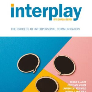 Interplay: The Process of Interpersonal Communication (5th Canadian Edition) - eBook
