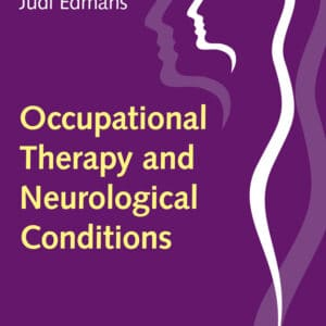 Occupational Therapy and Neurological Conditions - eBook