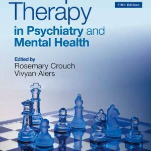 Occupational Therapy in Psychiatry and Mental Health (5th Edition) - eBook
