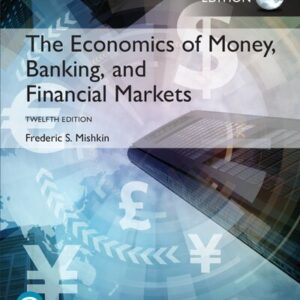 The Economics of Money, Banking and Financial Markets (12th Edition-Global) - eBook