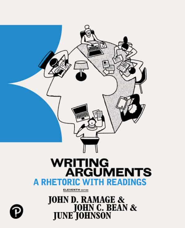 Writing Arguments: A Rhetoric with Readings 11e