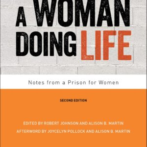 A Woman Doing Life: Notes from a Prison for Women (2nd Edition) - eBook