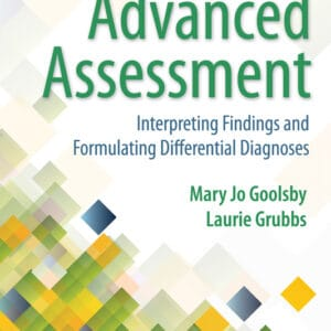 Advanced Assessment: Interpreting Findings and Formulating Differential Diagnoses (4th Edition) - eBook