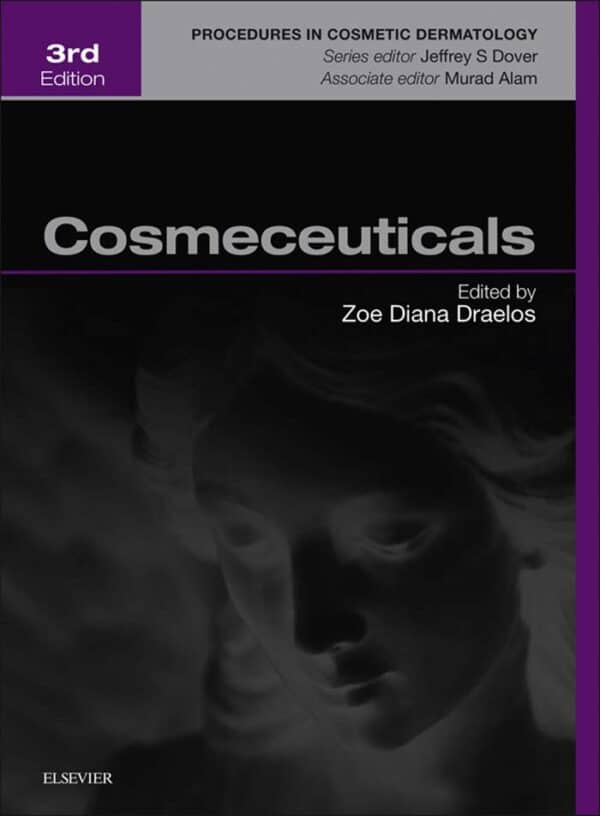 Cosmeceuticals: Procedures in Cosmetic Dermatology Series (3rd Edition) - eBook