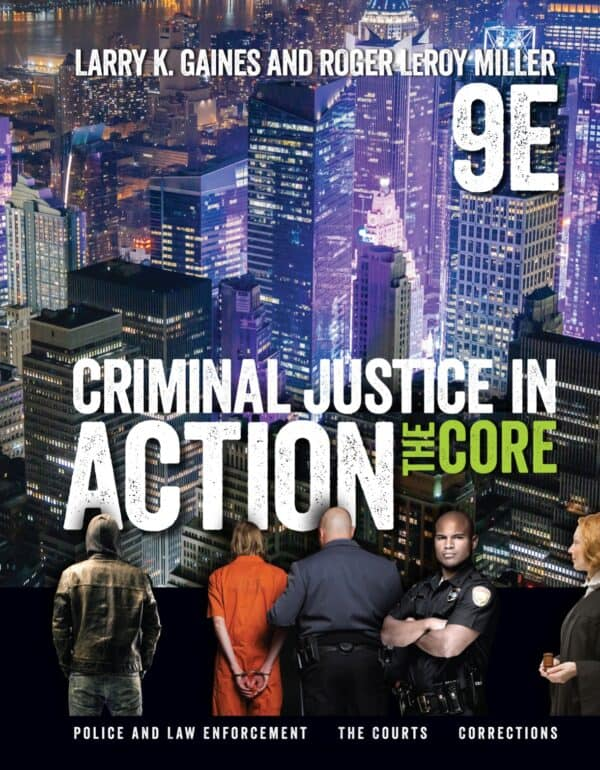 Criminal Justice in Action: The Core (9th Edition) - eBook