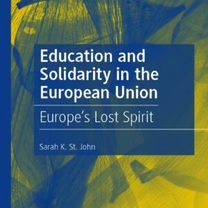 Education and Solidarity in the European Union: Europe's Lost Spirit - eBook