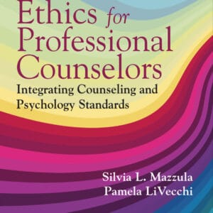 Ethics for Counselors: Integrating Counseling and Psychology Standards - eBook