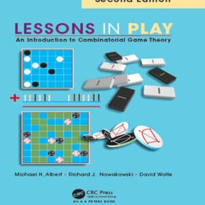 Lessons in Play: An Introduction to Combinatorial Game Theory (2nd Edition)- eBook