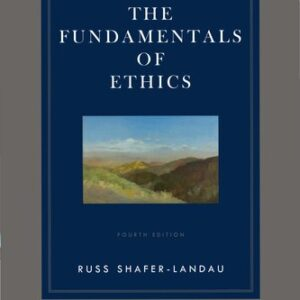 The Fundamentals of Ethics (4th Edition) - eBook