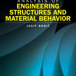 Analysis of Engineering Structures and Material Behavior - eBook