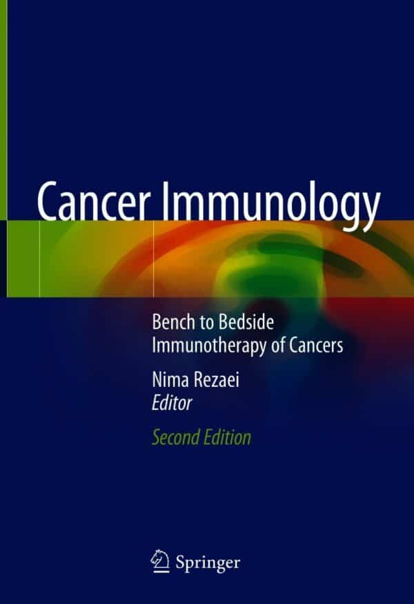 Cancer Immunology: Bench to Bedside Immunotherapy of Cancers (2nd Edition) - eBook