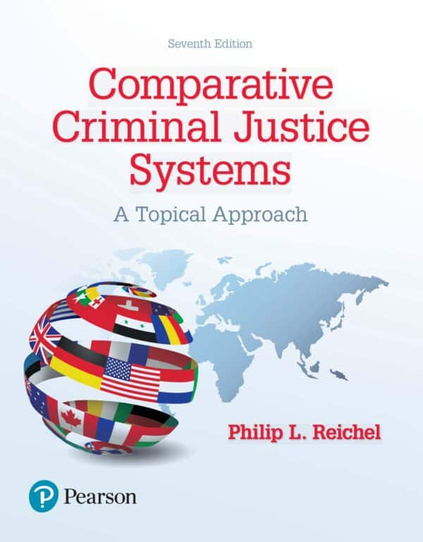 Comparative Criminal Justice Systems: A Topical Approach (7th Edition ) - eBook
