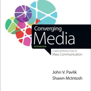 Converging Media: A New Introduction to Mass Communication (5th Edition) - eBook