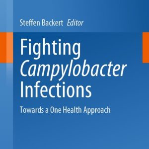 Fighting Campylobacter Infections: Towards a One Health Approach - eBook
