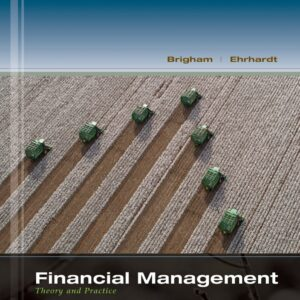 Financial Management: Theory and Practice (14th Edition) - eBook