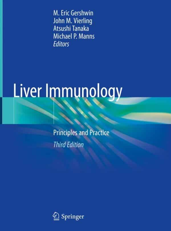 Liver Immunology: Principles and Practice (3rd Edition) - eBook