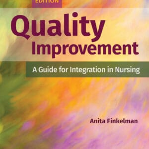 Quality Improvement: A Guide for Integration in Nursing (2nd Edition) - eBook