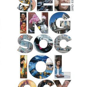 Seeing Sociology: An Introduction (3rd Edition) - eBook