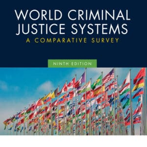 World Criminal Justice Systems: A Comparative Survey (9th Edition) - eBook