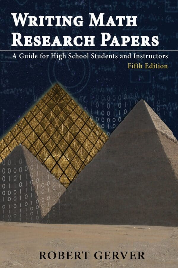 Writing Math Research Papers: A Guide for High School Students and Instructors (5th Edition) - eBook