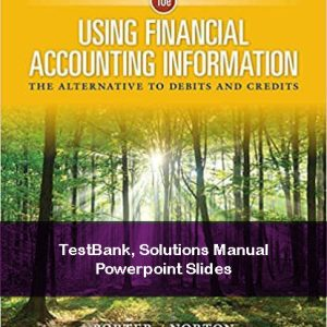 Using-Financial-Accounting-Information-The-Alternative-to-Debits-and-Credits-10e-solutions-testbank